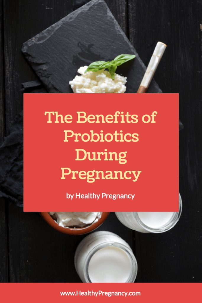How probiotics during pregnancy can help ease digestive upsets such as constipation and diarrhea.