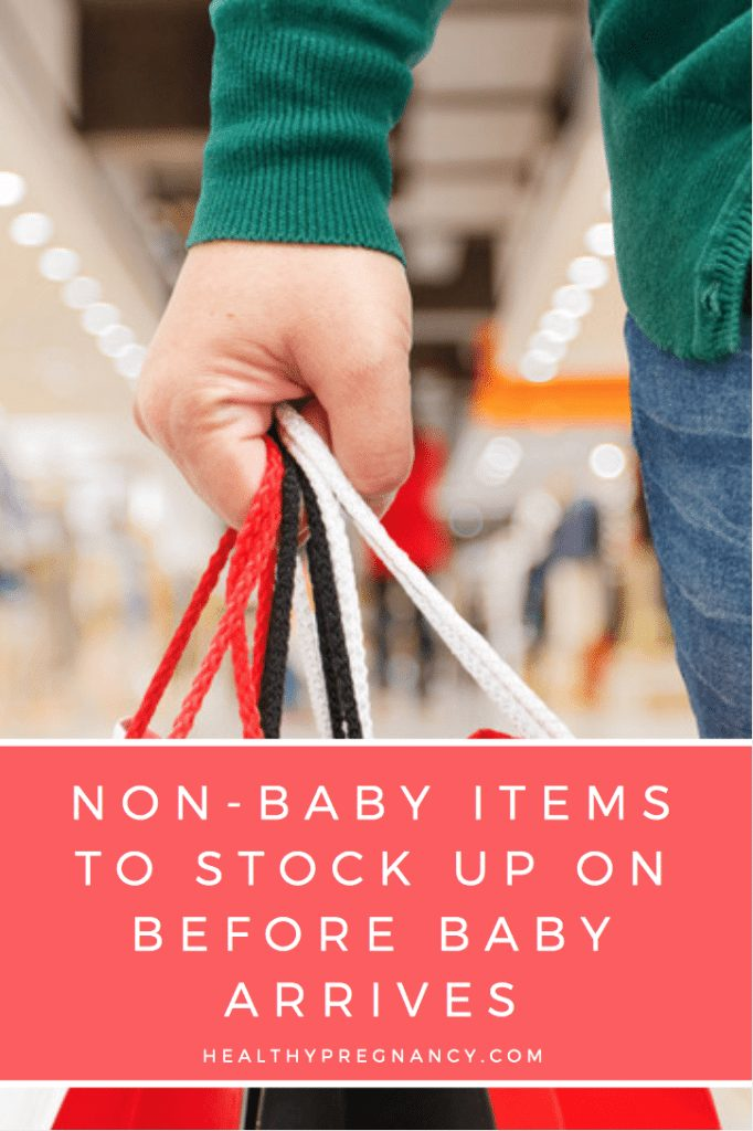 Non-Baby Items to Stock Up on During Your Pregnancy, Before Baby Arrives