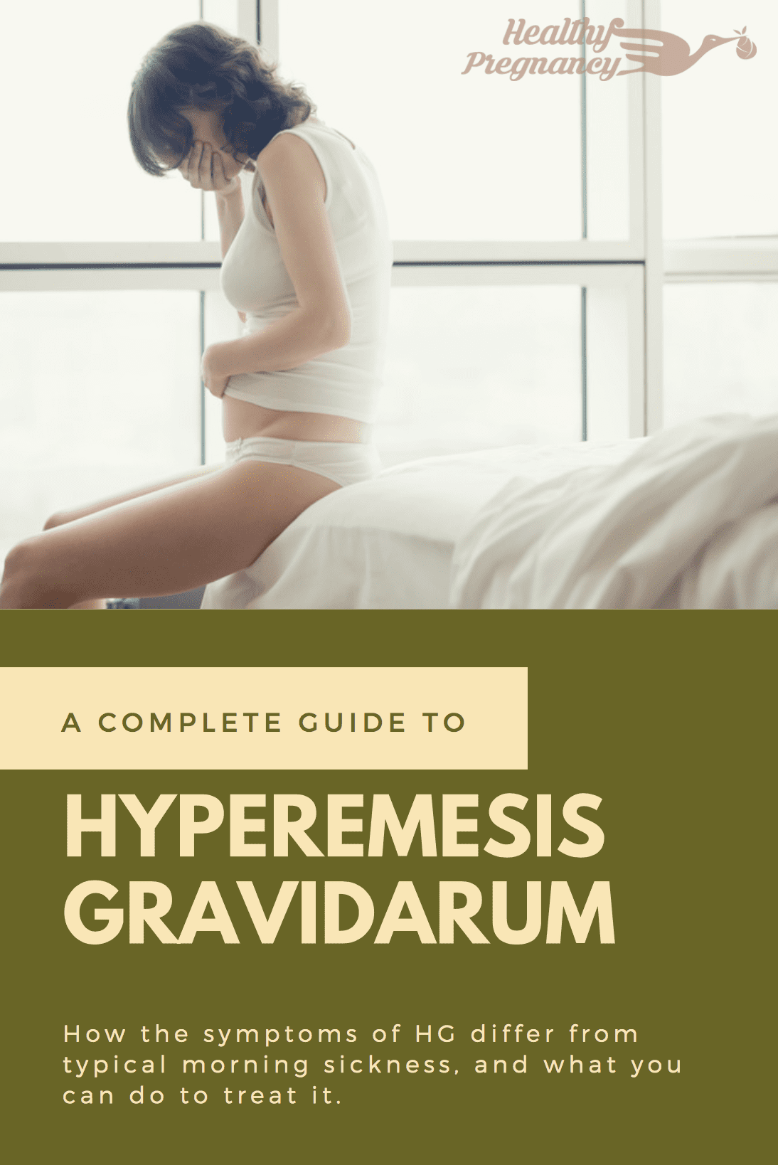 Hyperemesis Gravidarum: How the symptoms of HG differ from typical morning sickness, and what you can do to treat it.