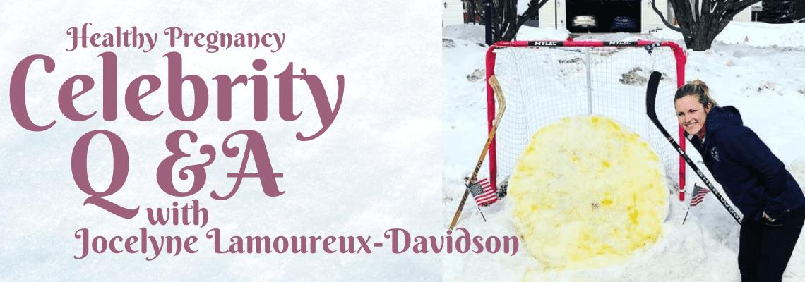 Pregnancy Q&A with Gold Medal Olympian, Jocelyne Lamoureux-Davidson 5